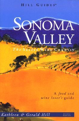 Sonoma Valley  by  Kathleen Thompson Hill