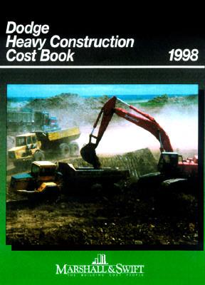 Dodge Heavy Construction Cost Book 1998 Marshall & Swift