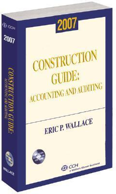 Construction Guide: Accounting And Auditing Eric P. Wallace