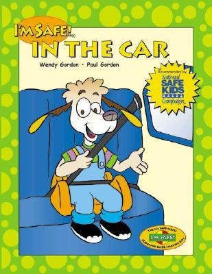 Im Safe! in the Car Wendy Gordon