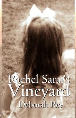 Rachel Sarais Vineyard Deborah Rey