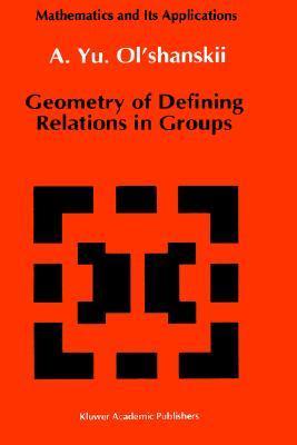 Geometry of Defining Relations in Groups A.Yu. Olshanskii