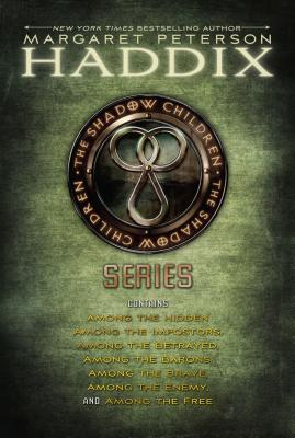 Margaret Peterson Haddix's Complete Shadow Children Collection: Among the Hidden; Among the Impostors; Among the Betrayed; Among the Barons; Among the Brave; Among the Enemy; Among the Free