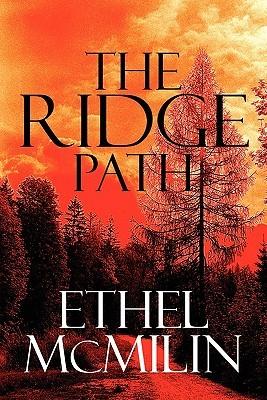 The Ridge Path  by  Ethel McMilin