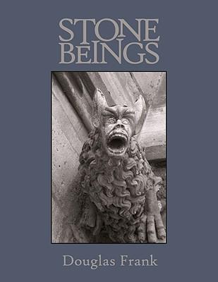 Stone Beings Douglas Frank