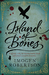 Island of Bones (Crowther and Westerman, #3) by Imogen Robertson
