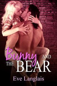 Bunny and the Bear (Furry United Coalition, #1) Eve Langlais