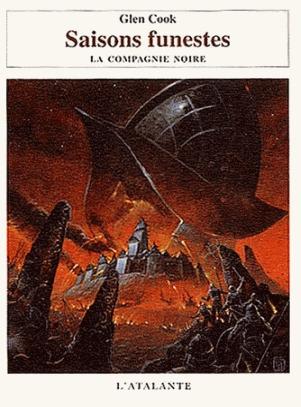 Saisons Funestes (La Compagnie Noire, #6)  by  Glen Cook