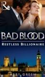 The Restless Billionaire (Bad Blood #3)