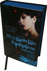 The Morganville Vampires, #4-6