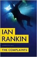 Book Review: Ian Rankin's The Complaints