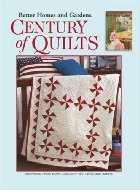 Century of Quilts (Leisure Arts #3719) Better Homes and Gardens