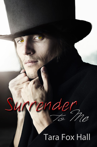 REVIEW – Surrender to Me by Tara Fox Hall