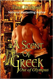 A Scent of Greek (Out of Olympus, #2)  - Tina Folsom