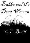 Bubba and the Dead Woman (Bubba Snoddy, #1)