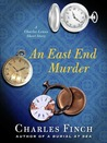 An East End Murder (Charles Lenox Mysteries, #4.5)