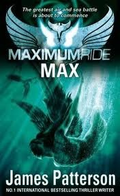 Max (Maximum Ride, #5)  by  James Patterson