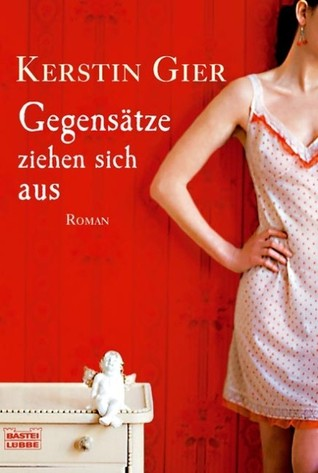 Book review | Gegensätze ziehen sich aus by Kerstin Gier | 3 stars