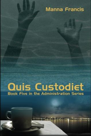 Quis Custodiet (2009)