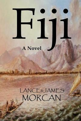 Fiji: A Novel (The World Duology, #2)