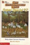Baby-Sitters' Summer Vacation (The Baby-Sitters Club Super Special, #2)