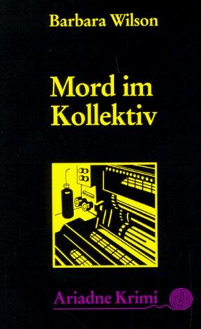 Mord im Kollektiv (Pam Nilsen, #1)  by  Barbara Sjoholm