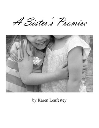 A Sister's Promise (Sisters Series, #1)