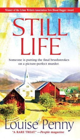 Book Review: Louise Penny's Still Life