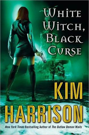 Mini Reviews: White Witch, Black Curse & Black Magic Sanction by Kim Harrison