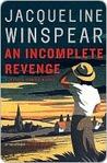 An Incomplete Revenge (Maisie Dobbs, #5)