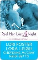 Real Men Last All Night (Lexi Steele, #1.5) (2009)