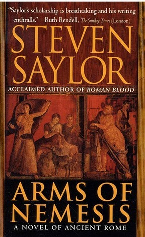 Book Review: Steven Saylor's Arms of Nemesis