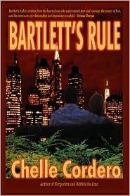 Bartletts Rule  by  Chelle Cordero