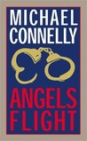 Angels Flight (Harry Bosch, #6)