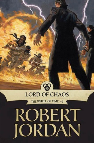 Goodreads | Lord of Chaos (Wheel of Time, #6)
