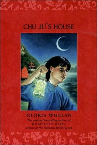 Chu Jus House  by  Gloria Whelan