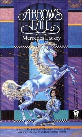 Arrows Fall (Heralds of Valdemar, #3) Mercedes Lackey