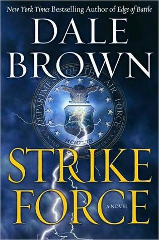 Strike Force (Patrick McLanahan, #13)  by  Dale Brown
