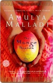 The Mango Season Amulya Malladi