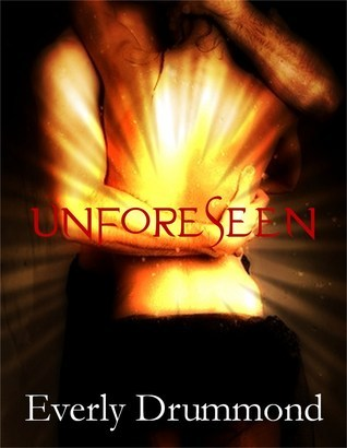 Unforeseen (City of the Damned, #3) Everly Drummond