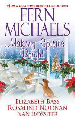 Making Spirits Bright (2000) by Fern Michaels