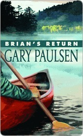Brians Return (Hatchet, #4) Gary Paulsen