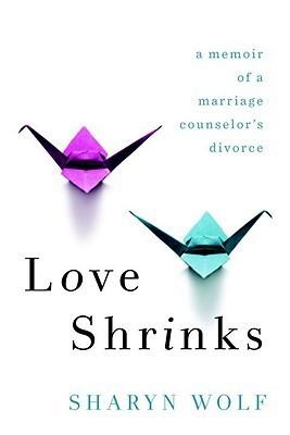 Love Shrinks Sharyn Wolf