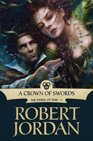 Goodreads | A Crown of Swords (Wheel of Time, #7)