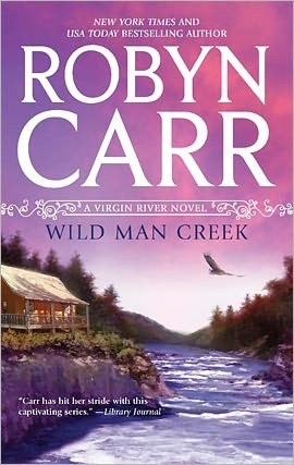 Wild Man Creek (Virgin River, #14)