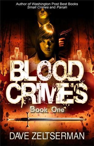 Blood Crimes: Book One Dave Zeltserman