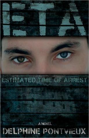 ETA - Estimated Time of Arrest  by  Delphine Pontvieux