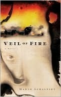 Veil of Fire Marlo Schalesky