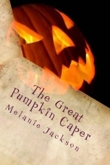 The Great Pumpkin Caper (A Chloe Boston Mystery #10)