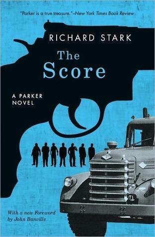 The Score (Parker, #5)  by  Richard Stark